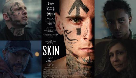 「 SKIN スキン 」考察レビュー、差別主義者(レイシスト)として生きた男の実話物語