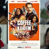 【 ネットフリックス 】映画「 コフィー&カリーム 」ネタバレあり解説、何も考えずに楽しみたい人向け
