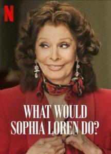 ソフィア・ローレンだったなら
